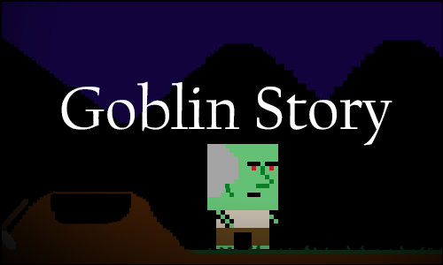 Click to play Goblin Story.